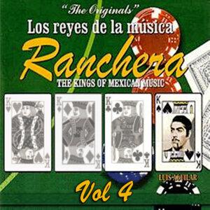Los Reyes De La Música Ranchera Volume 4