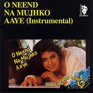 Down Memory Lane - O Neend Na Mujhko Aaye