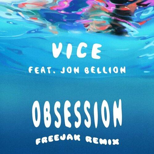 Obsession (feat. Jon Bellion) - FREEJAK Remix
