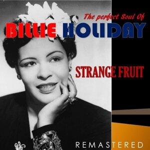 The Perfect Soul of Billie Holiday - Strange Fruit - Remastered
