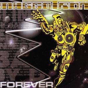 Maggotron Forever