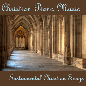 Christian Piano Music - Instrumental Christian Songs