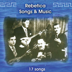 Rebetica Songs and Music