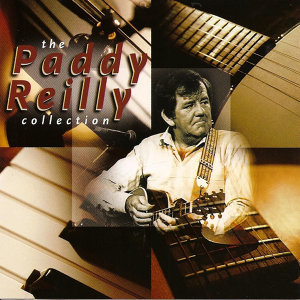 The Paddy Reilly Collection