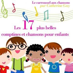 Les 17 plus belles comptines pour enfants - Le carroussel aux chansons