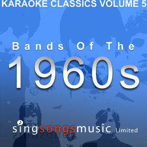 Karaoke Classics Volume 5 - Bands Of The 1960s