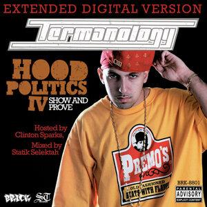 Hood Politics IV: Show & Prove