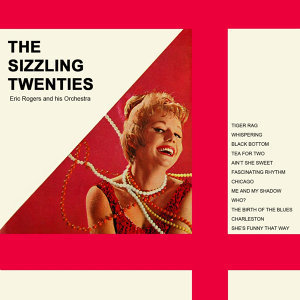 The Sizzling Twenties