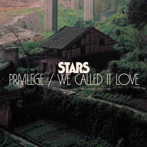 Privilege/We Called It Love