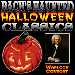 Bach's Haunted Halloween Classics