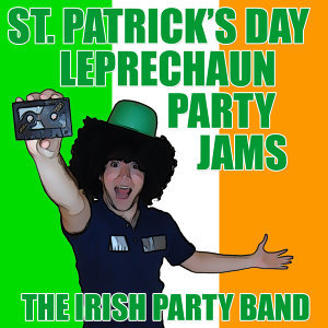 St. Patrick's Day Leprechaun Party Jams
