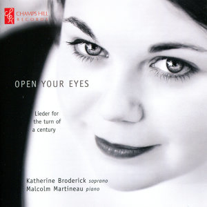 Open Your Eyes - Lieder for the Turn of the Century