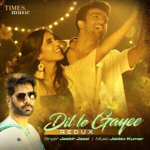 Dil Le Gayee (Redux) - Single