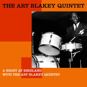 A Night At Birdland With The Art Blakey Quintet