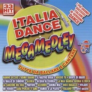 Italia Dance Megamedley - Tutte Da Ballare E Cantare