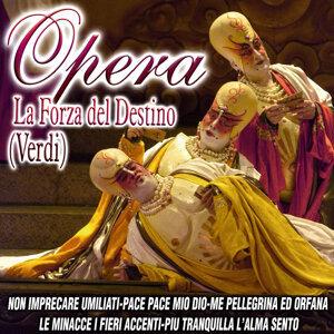 Opera - La Forza Del Destino