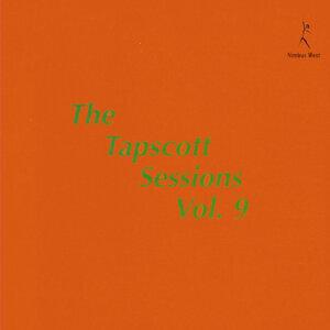 The Tapscott Sessions, Vol. 9
