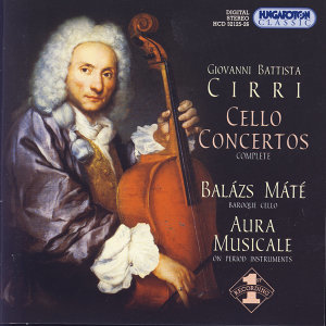 Giovanni Battista Cirri: Six Cello Concertos Op.14 (1780) - Complete