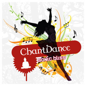 ChantDance - sonic bliss