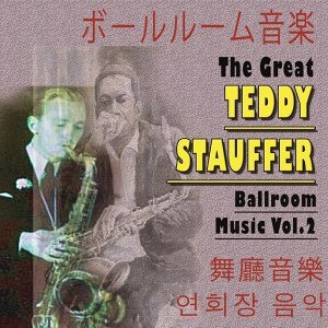 The Great Teddy Staufer, Vol. 2 - Asia Edition