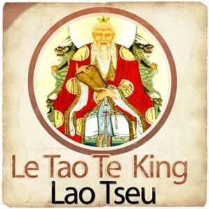 Lao Tseu : le Tao Te King - Le livre de la voie et de la vertu - Collection Philosophie et Spiritualité