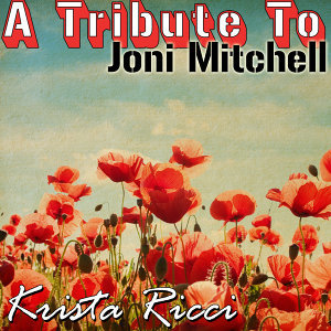 A Tribute To Joni Mitchell