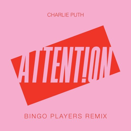 Attention - Bingo Players Remix