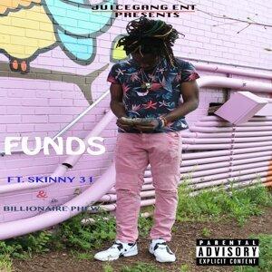 Funds (feat. Skinny 31 & Billionaire Phew)
