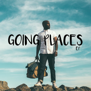 Going Places - EP