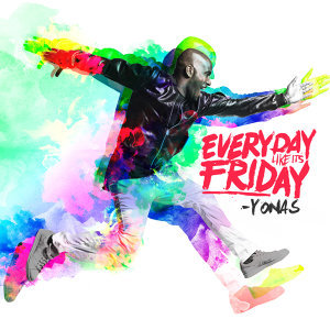 Everyday Like It's Friday - EP
