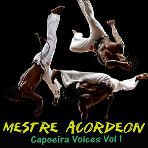 Capoeira Voices Vol 1