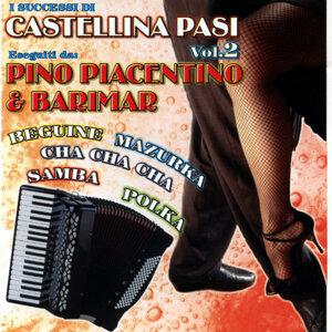 Pino Piacentino & Barimar cantano i successi di Castellina Pasi Vol. 2