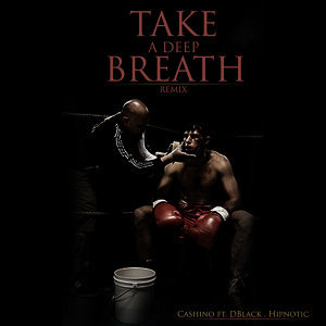 Take A Deep Breath: Remix