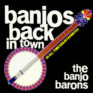Banjos Back in Town - 36 All-Time Banjo Favorites