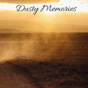 Dusty Memories