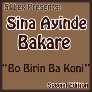 51Lex Presents Bo Birin Ba Koni