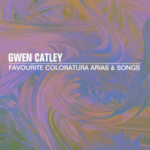 Favourite Coloratura Arias And Songs