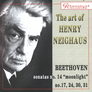 The Art of Henry Neighaus, Vol V. Beethoven