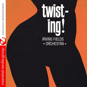 Twist-ing! (Digitally Remastered)