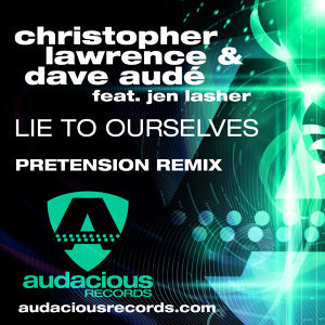 Lie To Ourselves (Pretension Remix)