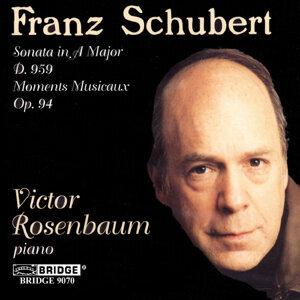 Victor Rosenbaum: Schubert Recital