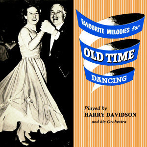 Favourite Melodies For Old Time Dancing No. 2