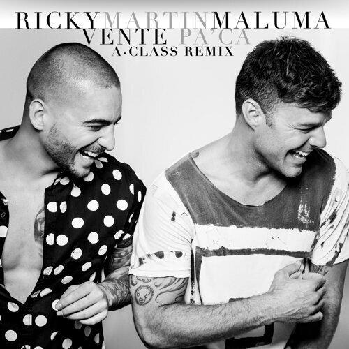 Vente Pa' Ca - A-Class Remix