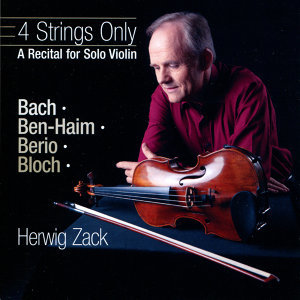 4 Strings Only-A Recital for Solo Violin