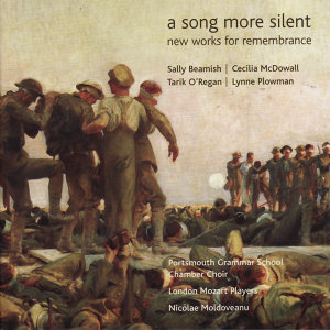 A Song More Silent - New Works for Remembrance