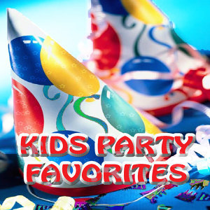 Kids Party Music Favorites