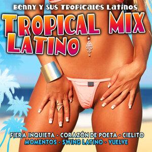 Tropical Mix Latino