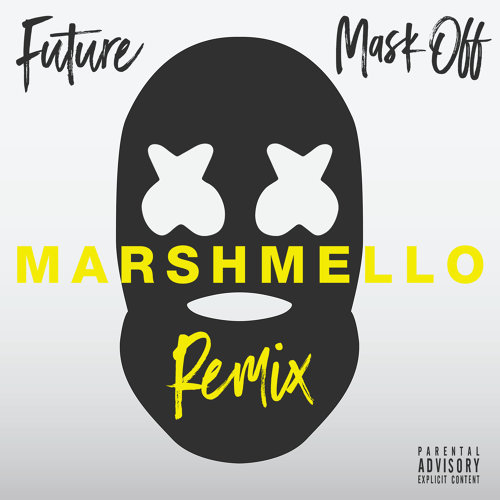 Mask Off - Marshmello Remix