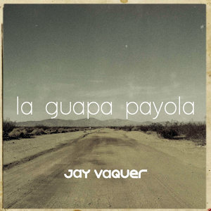La Guapa Payola
