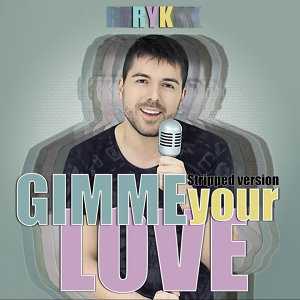 Gimme Your Love (Stripped Version)